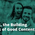 Trust building block of good content