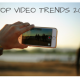 SIX-BEST-VIDEO -TRENDS- 2019